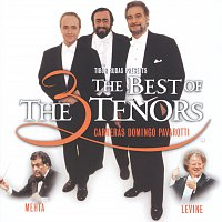 José Carreras, Plácido Domingo, Luciano Pavarotti, James Levine, Zubin Mehta – The Three Tenors - The Best of the 3 Tenors [Live] – CD