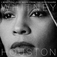 Whitney Houston – I Wish You Love: More From The Bodyguard – CD