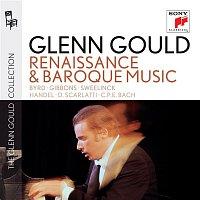 """Glenn Gould – Glenn Gould plays Renaissance & Baroque Music: Byrd; Gibbons; Sweelinck; Handel: Suites for Harpsichord Nos. 1-4 HWV 426-429; D. Scarlatti: Sonatas K. 9, 13, 430; C.P.E. Bach: """"Wurttembergische Sonate"""" No. 1 – CD"""