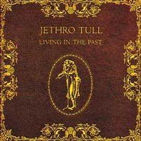 Jethro Tull – Living In The Past – LP
