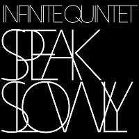 Infinite Quintet – Speak Slowly – CD