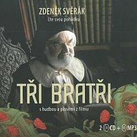 Zdeněk Svěrák – Tři bratři (2CD+MP3-CD) – CD+CD-MP3