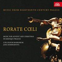 Collegium Marianum, Jana Semerádová – Rorate coeli. Advent a Vánoce v barokní Praze. Hudba Prahy 18. století – CD