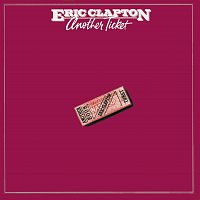 Eric Clapton – Another Ticket [Remastered] – CD
