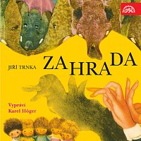 Jiří Trnka, Karel Höger – Trnka: Zahrada – CD