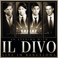 Il Divo – An Evening With Il Divo - Live in Barcelona – CD+DVD