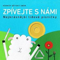 Kühnův dětský sbor – Zpívejte s námi: Nejkrásnější lidové písničky – CD
